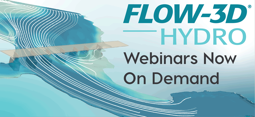 FLOW-3D HYDRO webinars on-demand